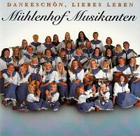 MÜHLENHOF MUSIKANTEN : DANKESCHÖN, LIEBES LEBEN / CD - TOP-ZUSTAND