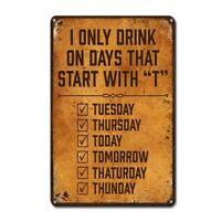 Beer Sign Funny Drink Days Beer Wine Bar Pub Vintage Retro Tin Sign Metal Sign