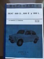 SEAT 600 D E L FIAT MANUAL DE TALLER Y REPARACION REVUE TECHNIQUE WORKSHOP etude