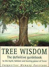 Tree Wisdom - The Definitive Guidebook by Jacqueline Memory Paterson NEW