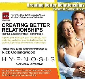 Hypnosis, Vol. 15: Creating Better Relationships by Rick Collingwood (CD, Jan-20