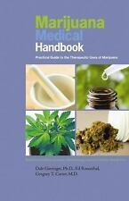 Marijuana Medical Handbook: Practical Guide to Therapeutic Uses of Marijuana by
