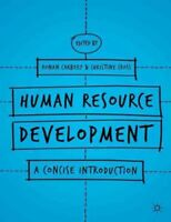Human Resource Development : A Concise Introduction, Paperback by Carbery, Ro...