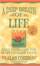 A Deep Breath of Life: Daily Inspiration For Heart-Centered Living by Alan Cohen