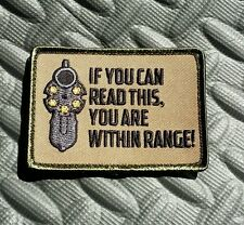 You Are Within Range Morale Patch w/ Hook Back - Looking Down Gun Barrel