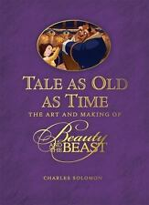 Disney Editions Deluxe (Film): Tale as Old as Time : The Art and Making of Beau…