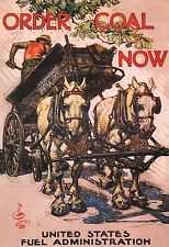 "WORLD WAR I POSTER ART ""ORDER COAL NOW"" HORSE-DRAWN DELIVERY WAGON"