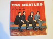 THE BEATLES -  YOU CAN'T DO THAT - CAN'T BUY ME LOVE - MADE IN ITALY
