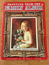 Painting From The Family Album by Maxine Runci, Walter Foster Art Book #144