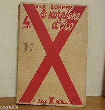 Lo scorpione d'oro - Sax Rohmer - Edizione I libri X Milano