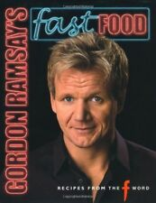 """Gordon Ramsay's Fast Food: Recipes from """"The F Word"""", Very Good Books"""