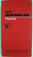 GUIDE MICHELIN FRANCE 1979 EN BON ETAT