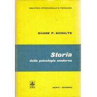 STORIA DELLA PSICOLOGIA MODERNA - Duane P. Schultz 1974 Giunti Barbera