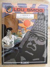 BD EO NOV 90 LE LOMBARD - LOU SMOG - CARRERA PANAMERICANA / N° 2