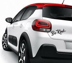 Be Kind Decal / Sticker - Car ,Campervan, Window, Bumper, Laptop