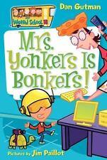 Mrs. Yonkers Is Bonkers! by Dan Gutman (2007, Paperback)