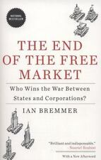 The End of the Free Market: Who Wins the War Between States and Corporations? (P