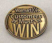 New listing Rare Walmart Lapel Pin Customers Must Win Employee Pinback Wal-Mart