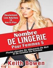 Nombre de Lingerie Pour Femmes 5 : Photos Chaudes de Vêtements de Nuit et de...