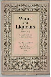 1935 Wine and Liqueurs Booklet Wine & Food Society: London