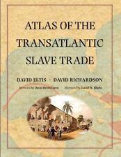 Atlas of the Transatlantic Slave Trade (The Lewis Walpole Series in