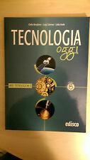 C.Borghino -L.Salerno - L.Xodo - Tecnologia Oggi -Aree Tecnologiche 1 - volume B