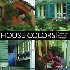 House Colors: Exterior Color by Style of Architecture, Hershman, Susan, New Book
