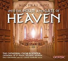 Harris / Near / Part - Music for All Saints-Into the House & Gate of Heaven [New