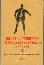 History-Great Gunfighters of Kansas Cowtown's-1867-1886-Western Americana