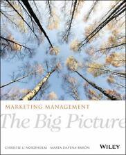 Marketing Management: The Big Picture, 1E by Christie L. Nordhielm