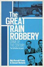 The Great Train Robbery: Crime of the Century: The Definitive Account by Stewart