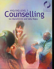 Counselling: Level 3: The Basics for NVQ/SVQ