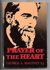 PRAYER OF THE HEART - George A. Maloney, S.J.  !!!!!!! SIGNED !!!!!!