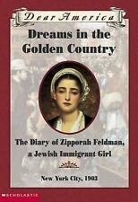 Dreams In The Golden Country (Dear America Series)