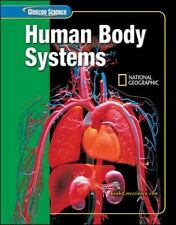 Glencoe Science Human Body Systems by McGraw-Hill and National Geographic & Time