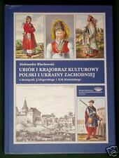 BOOK Polish & Ukrainian Folk Costume painting/drawing/etching POLAND art history