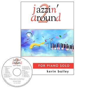 Jazzin Around 2 for Piano Book CD Sheet Music Kerin Bailey