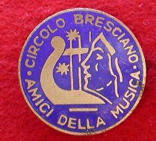 """PICCOLO DISTINTIVO """"CIRCOLO BRESCIANO AMICI DELLA MUSICA"""" MUSICISTA SUONATORE"""