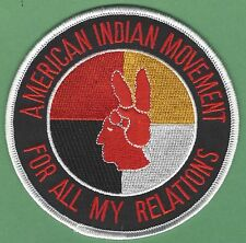 AIM AMERICAN INDIAN MOVEMENT FOR ALL MY RELATIONS PATCH
