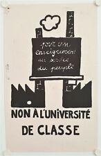 Affiche ATELIER POPULAIRE Mai 1968 NON A L'UNIVERSITÉ DE CLASSE Sérigraphie