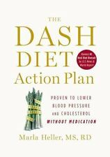 The DASH Diet Action Plan Book to Lower Blood Pressure Cholesterol Without Meds