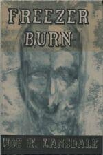 FREEZER BURN by Joe R. Lansdale, 1st Ed,LTD/Numbered.,**SIGNED**, HC, DJ, c.1999