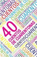 Cuarenta Cuentos De Cuarentonas by katy chocron PAPERBACK libro spanish Edition
