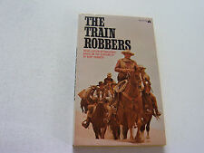 THE TRAIN ROBBERS  1973  SAM BOWIE  RARE MOVIE TIE-IN   JOHN WAYNE & ANN-MARGRET