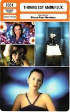 FICHE CINEMA : THOMAS EST AMOUREUX - Verhaert,Yay,Renders 2001 Thomas In Love