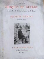 Croquis de guerre 1914 - 1915 François Flameng L'illustration Aquarelle & Sépias