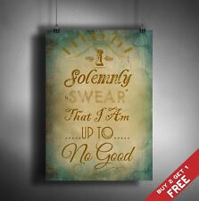 A3 HARRY POTTER POSTER I Solemnly Swear * Typographic Quote Art Great Gift Idea