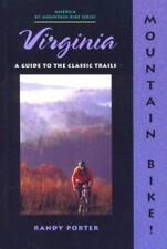 Mountain Bike! Virginia - AMERICA BY MOUNTAIN BIKE SERIES: (Porter, 1998, PB)