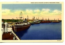 Ocean Going Steamer Boats in Port-Beaumont-Texas-Vintage Linen Postcard