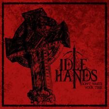 Idle Hands - Don't Waste Your Time MCD